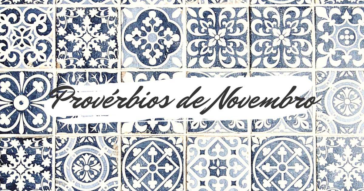 Provérbios populares relacionados com o mês de Novembro