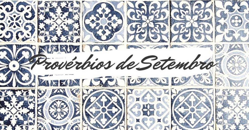 Provérbios populares relacionados com o mês de Setembro